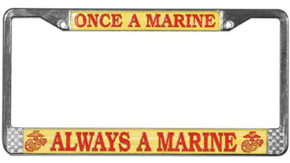 Once a Marine, Always a Marine Metal License Plate Frame