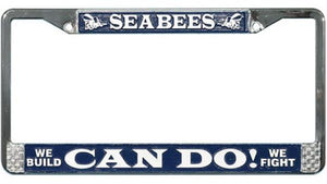Seabees- Can Do! Metal License Plate Frame