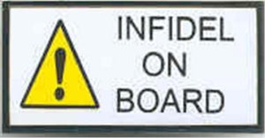 Infidel on Board Small Pin