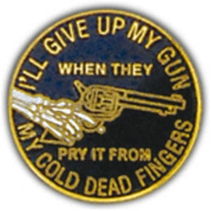 I'll Give Up My Gun Small Hat Pin