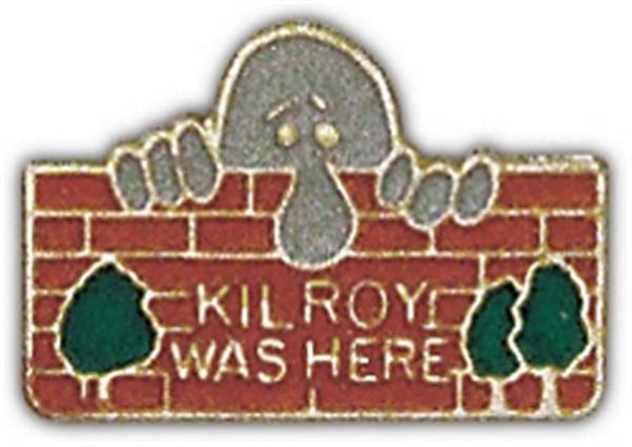 Kilroy Was Here Small Pin