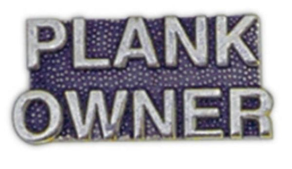 PLANK OWNER Small Pin