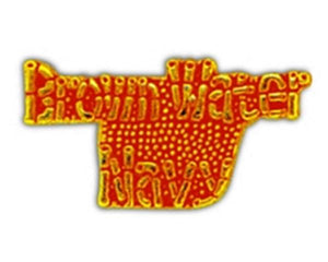Brown Water Navy Script Small Pin