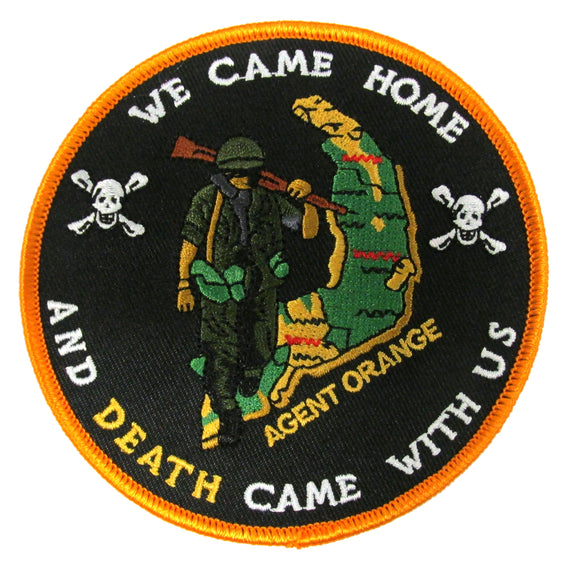 Agent Orange USMC Patch - We Came Home and DEATH Came With Us