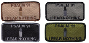 I Fear Nothing Psalm 91 Bullet Morale Patch - Various Colors