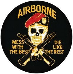 Airborne Mess With The Best Die Like The Rest Small Patch