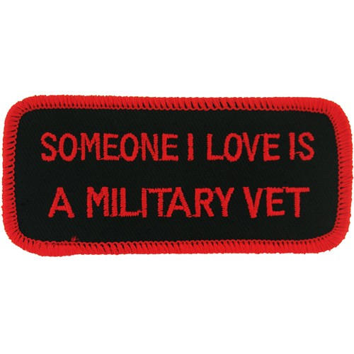 Someone I Love is a Military Vet Patch