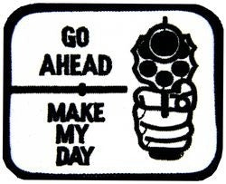 Make My Day Small Patch