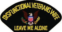Dysfunctional Veterans Wife Black Patch