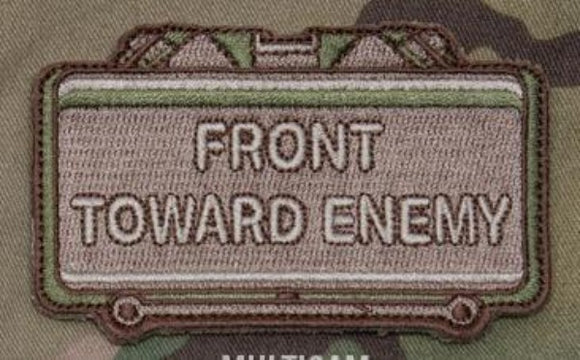 Front Toward Enemy Claymore Morale Patch - Mil-Spec Monkey