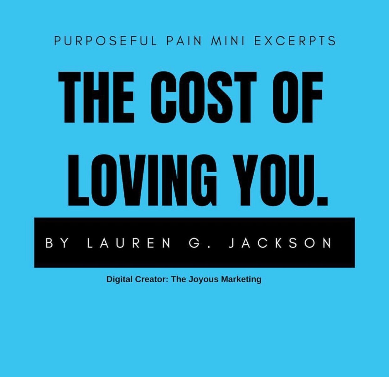 The Cost Of Loving You
