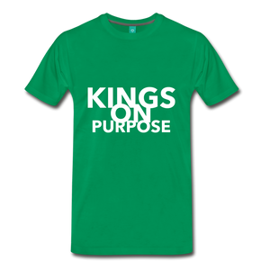 Kings On Purpose Men's Premium T-Shirt - kelly green