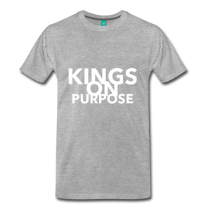 Kings On Purpose Men's Premium T-Shirt - heather gray
