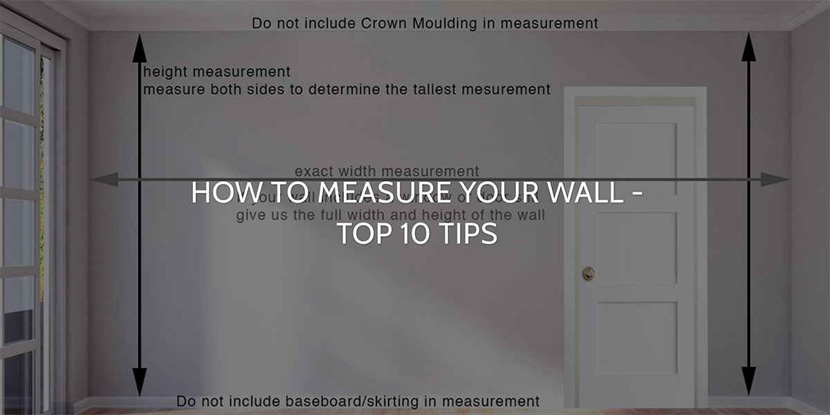 Read our blog How to Measure Your Wall