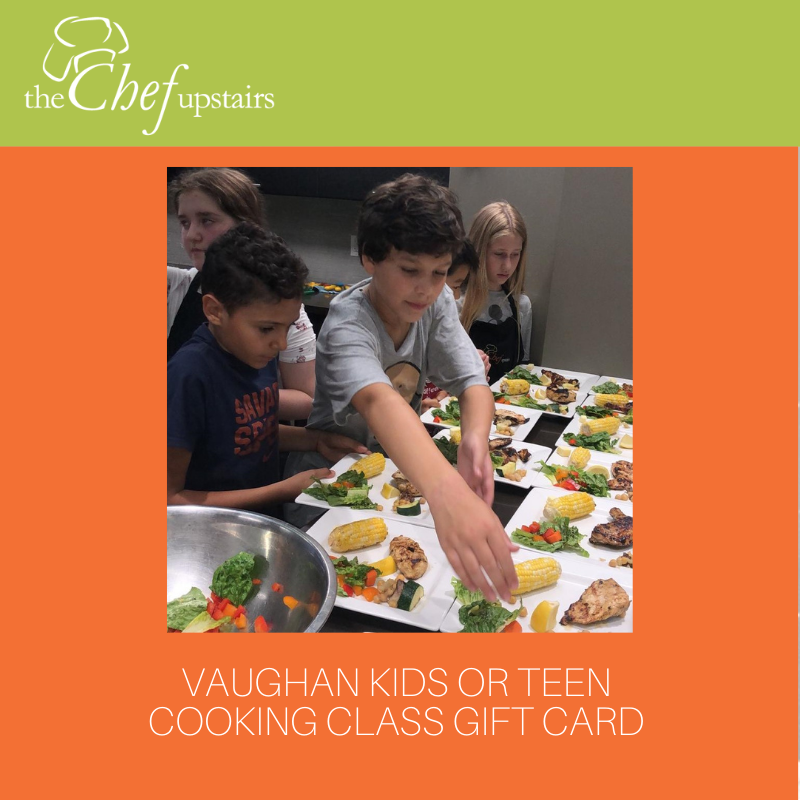 Vaughan Kids or Teen Cooking Class Gift Card