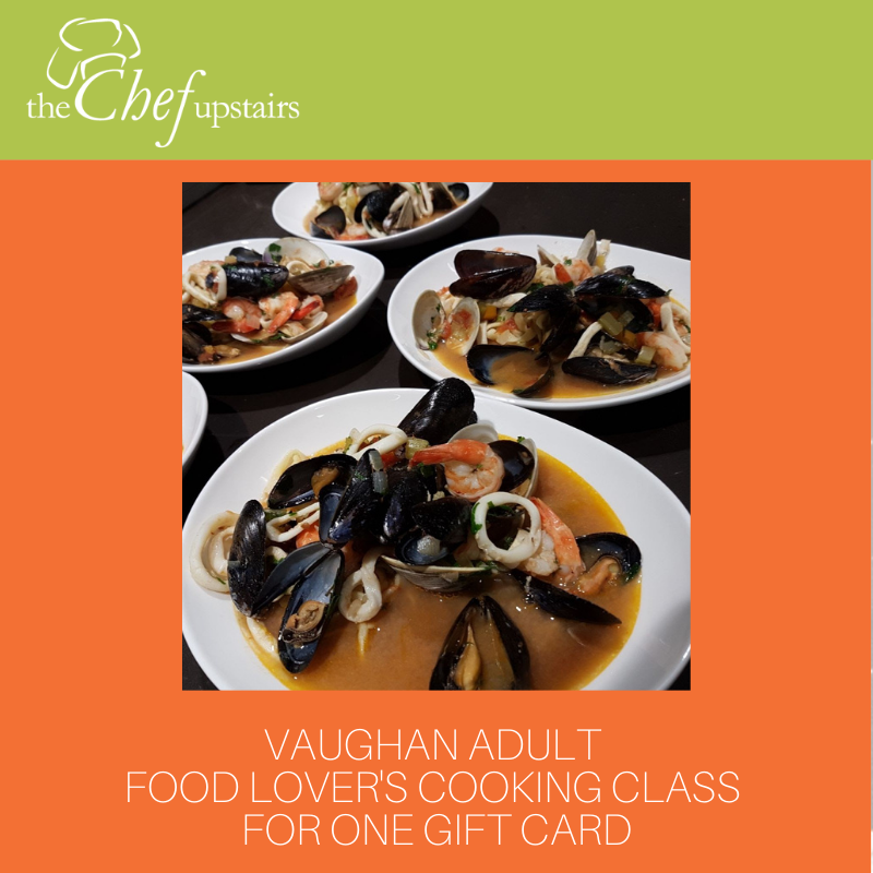 Vaughan Food Lover's Adult Cooking Class for One Gift Card