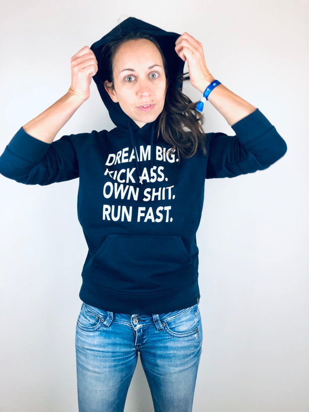 Dream big. Kick ass. Hoodie - allstridesin