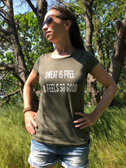 Sweat is free T-Shirt allstridesin