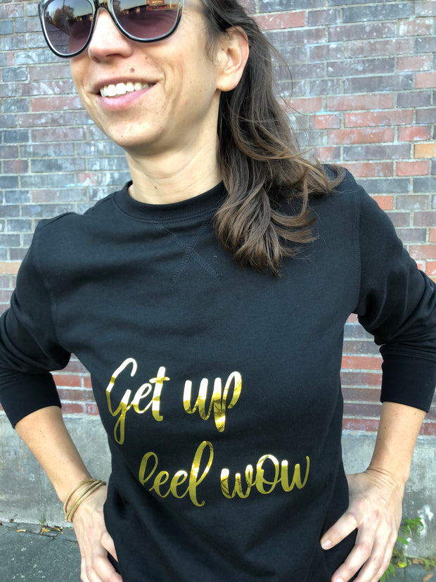 Get up feel wow - Crewneck Sweater