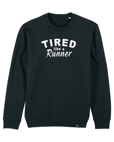 TIRED LIKE A RUNNER - ICONIC UNISEX SWEATER | ALLSTRIDESIN®
