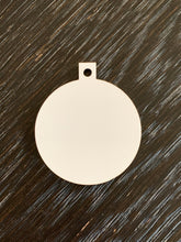 Load image into Gallery viewer, MDF Sublimation Ornaments