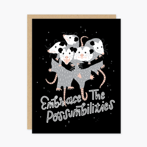 Embrace the Possumbilities Card