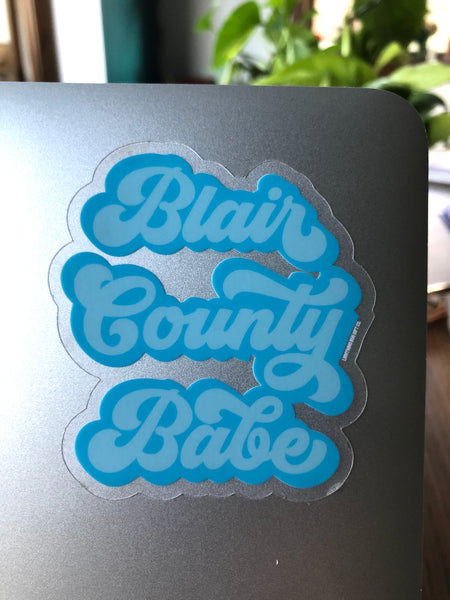 Blair County Babe Clear Vinyl Sticker