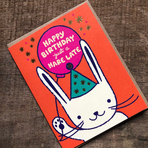 Hare Belated Birthday Card