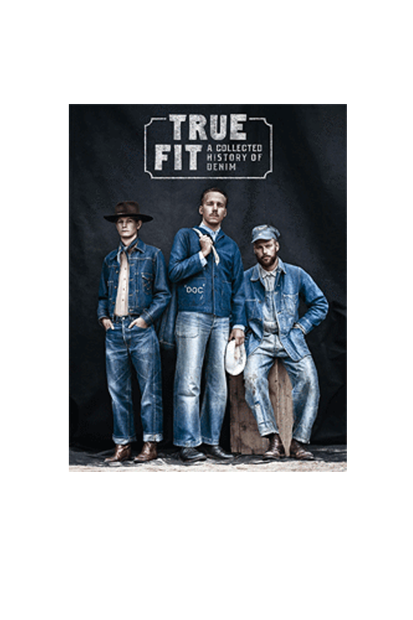True Fit: A Collected History Of Denim Multicolore