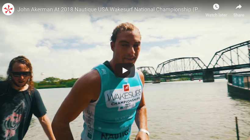 John Akerman At 2018 Nautique USA Wakesurf National Championships