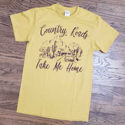 Country Roads Take me Home T-Shirt