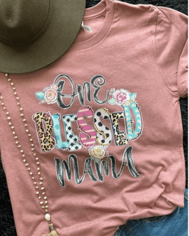 Bella one blessed mama tee