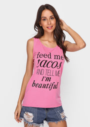 Feed Me Tacos and Tell Me I'm Beautiful Fashion Tank without Necklace
