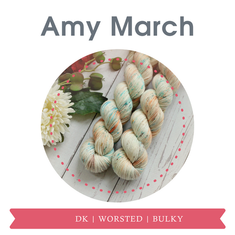 Amy March hand dyed yarn in dk, worsted, and bulky weight