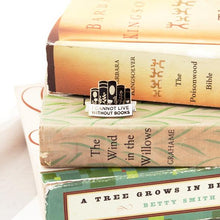 I Cannot Live Without Books Pin
