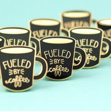 Fueled by Coffee Pin