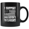 I Support Our Nations Veterans 11oz Black Mug