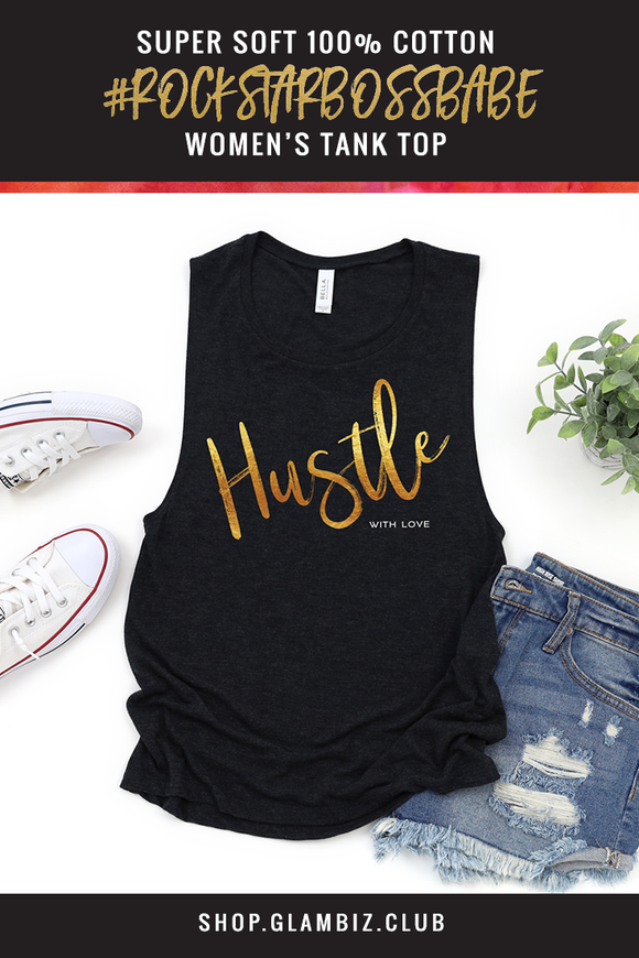 'HUSTLE WITH LOVE' Collection Women's Cotton Jersey Tank