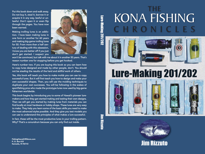 Lure-Making 201 / 202 by Jim Rizzuto - The Kona Chronicles  - New