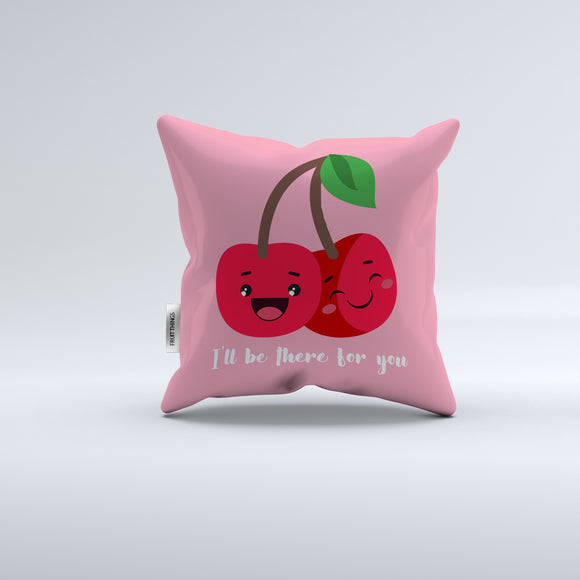There for you Colorful Pillowcase