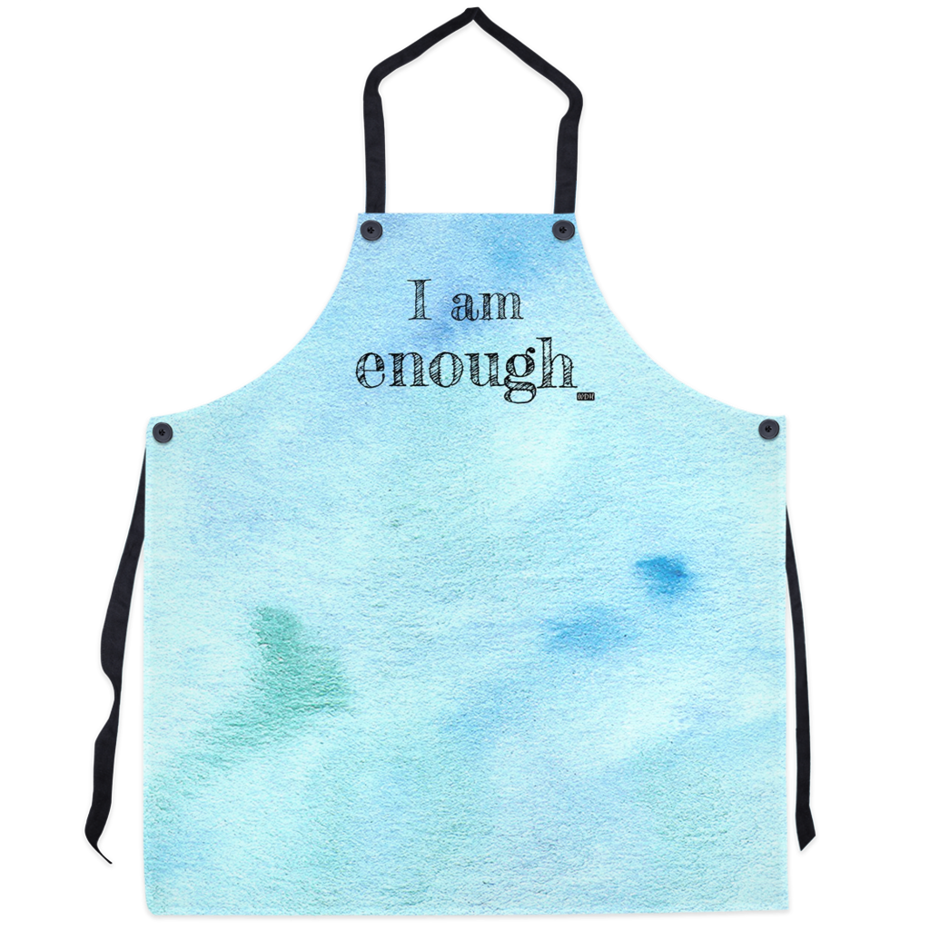 I AM ENOUGH Apron - Aqua Watercolour