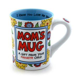 Our Name Is Mud Mom's Favorite Child Mug