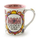 Our Name Is Mud Moms Favorite Mug
