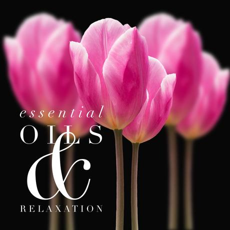 Essential Oils & Relaxation