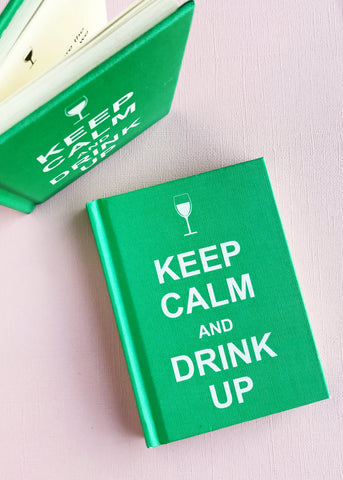 Keep Calm and Drink Up Humor Book