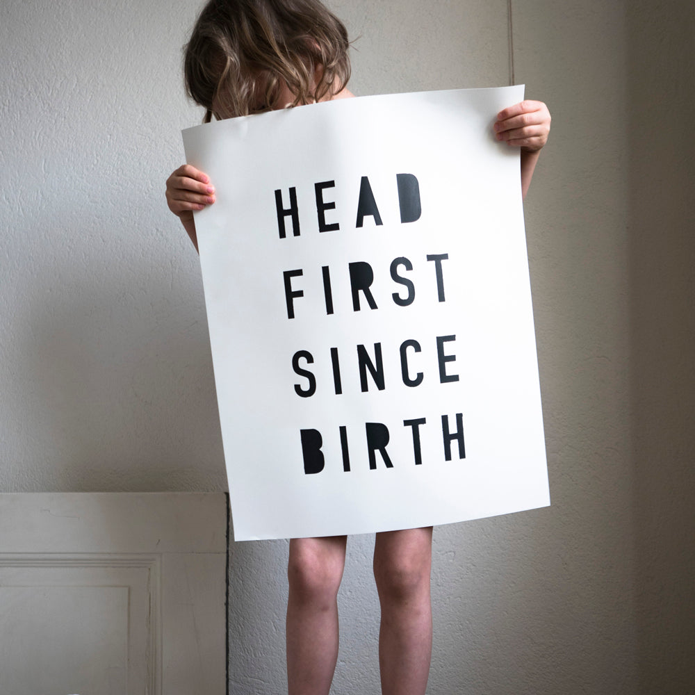 Head First - screen print