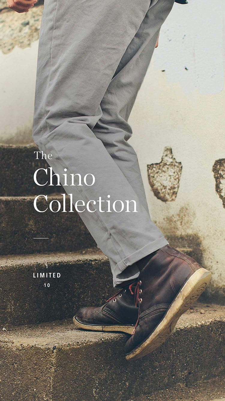 The Chino Collection
