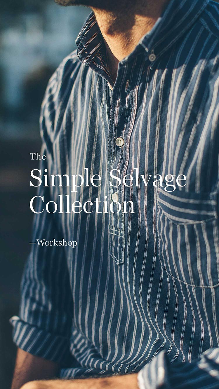 The Simple Selvage Collection