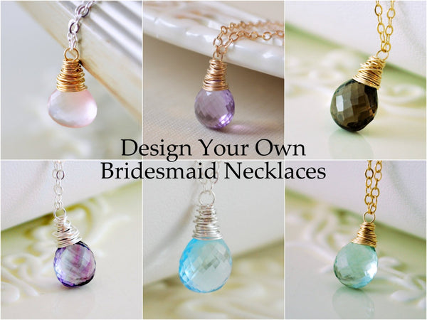 Design Your Own Bridesmaid Necklaces