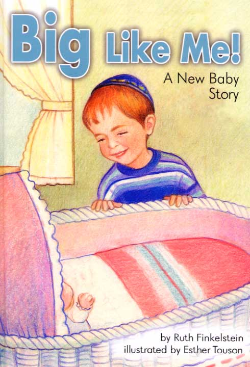 Big Like Me! – A New Baby Story